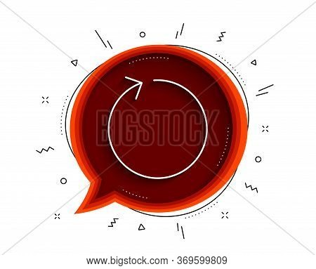 Loop Arrow Line Icon. Chat Bubble With Shadow. Refresh Arrowhead Symbol. Navigation Pointer Sign. Th