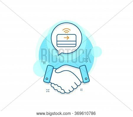 Credit Card Sign. Handshake Deal Complex Icon. Contactless Payment Line Icon. Finance Symbol. Agreem