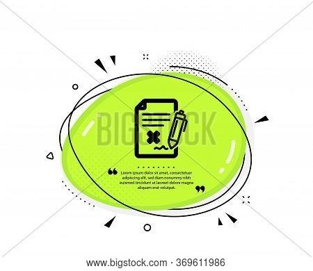 Reject File Icon. Quote Speech Bubble. Decline Document Sign. Delete File. Quotation Marks. Classic
