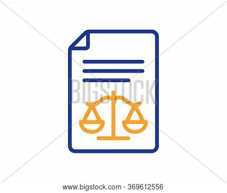 Legal Documents Line Icon. Justice Scales Sign. Judgement Doc Symbol. Colorful Thin Line Outline Con
