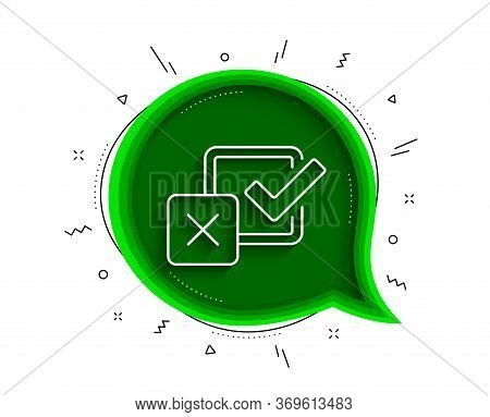 Checkbox Line Icon. Chat Bubble With Shadow. Survey Choice Sign. Business Review Symbol. Thin Line C