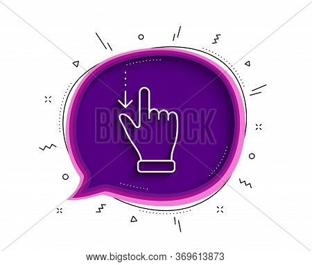 Touchscreen Gesture Line Icon. Chat Bubble With Shadow. Slide Down Arrow Sign. Swipe Action Symbol.