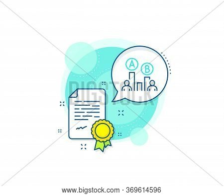 Ui Test Chart Sign. Certification Complex Icon. Ab Testing Line Icon. Certificate Or Diploma Documen
