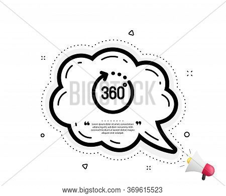 360 Degrees Icon. Quote Speech Bubble. Panoramic View Sign. Vr Technology Simulation Symbol. Quotati