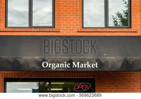 Qualicum Beach, Canada - May 30, 2020: Front Entrance To Oranic Grocery Store