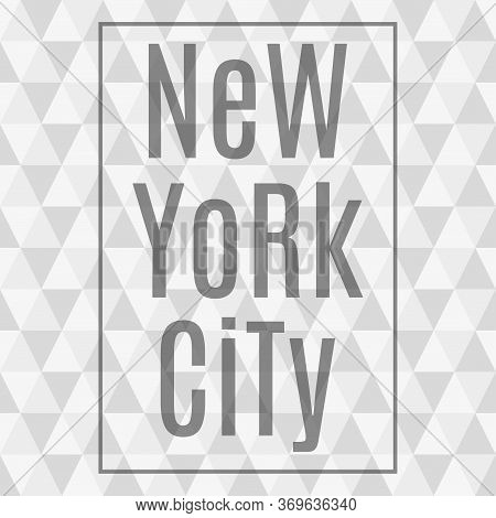 New York City Abstract Background. Ny T-shirt Print Design And Apparels Graphic. Fashion Typography,