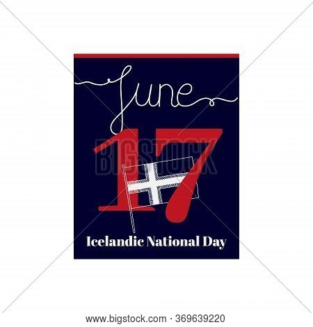 Calendar Sheet, Vector Illustration On The Theme Of Icelandic National Day On June 17. Decorated Wit