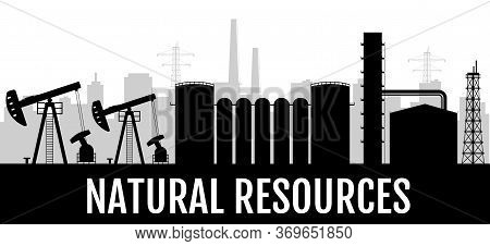 Natural Resources Black Silhouette Banner Vector Template. Gas And Petroleum Industry Horizontal Pos