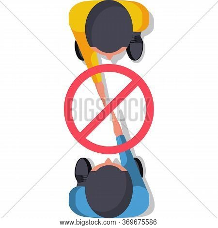 Do Not Contact. No Handshake. Red Prohibition Sign. Two Businessmen Stand In Distance. Precautions A