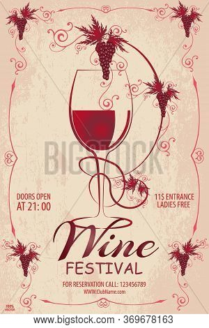 Vector Illustration With Wine Glass And Grapes In Grunge Style For Wine List On Grunge Background. P