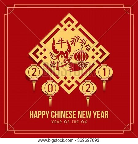 Happy Chinese New Year 2021 Banner With Gold Ox Zodiac Holding Chinese Lantern In China Traditional