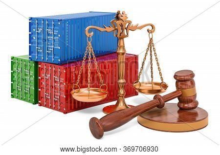 Cargo Containers With Wooden Gavel And Scales Of Justice. 3d Rendering Isolated On White Background