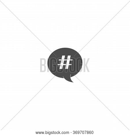 Hashtag Icon In Speech Bubble. Concept Of Number Sign, Social Media And Web Communicate. Gray Flat S