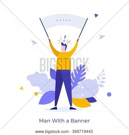 Protester Or Demonstrator Holding Banner Or Placard. Concept Of Public Protest, Rally, Mass Meeting,