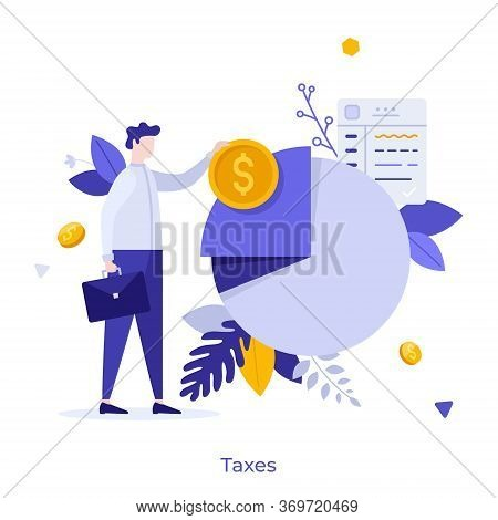 Businessman Or Office Worker Standing Beside Pie Chart And Holding Dollar Coin. Concept Of Taxpayer