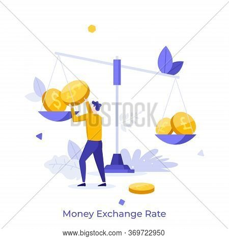 Man Weighing Dollar, Pound And Euro Coins On Balance Scale. Concept Of Money Exchange Rate, Market F