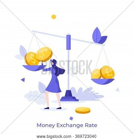 Woman Weighing Dollar, Pound And Euro Coins On Balance Scale. Concept Of Money Exchange Rate, Market
