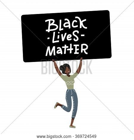American Black Girl Protester Character. Justice For Black People. Against Racial Discrimination In