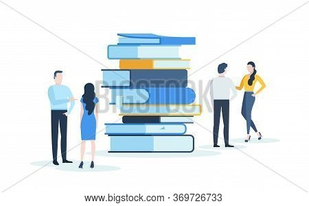 People Standing Behind Stack Of Giant Books And Talking To Each Other. Concept Of Knowledge, Academi