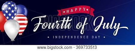Happy Fourth Of July Usa Blue Poster, Balloons With Flags. United States Of America 4th Of July, Ind