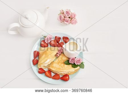 Strawberries And Pancakes. Pancakes With Strawberries. Romantic Breakfast. Valentine's Day. Greeting