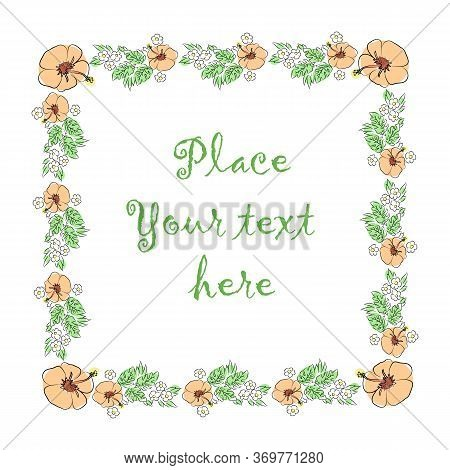 Frame Of Flowers And Leaves With A Place In The Center For Your Text