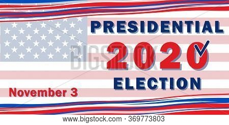 Presidential Election 2020 In The United States Of America, Web Banner With The Colors Of The Americ