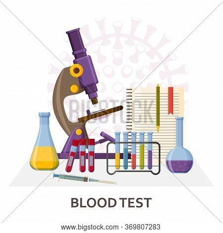 Blood Test Covid-19. Pcr Testing. Virology Research Concept. Laboratory Equipment Such As Microscope