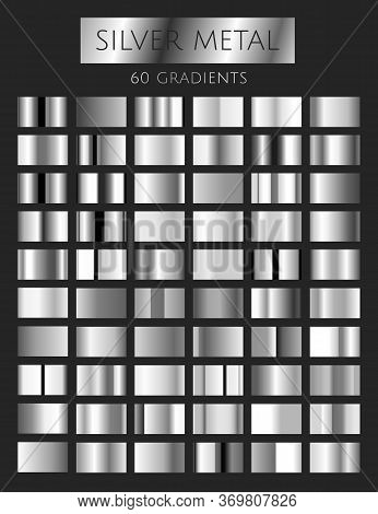 Vector Set Of 60 Silver Gradients. Silver Rectangle Collection. Silver Background Texture. Big Colle