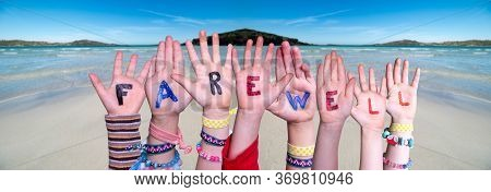 Children Hands Building Word Farewell, Ocean Background