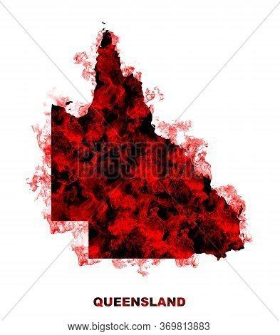 Queensland Map Fire On White Background. Bushfire In Australia Wilderness. Save Australia Concept. S
