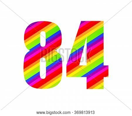 84 Number Rainbow Style Numeral Digit. Colorful Eighty Four Number Vector Illustration Design Isolat