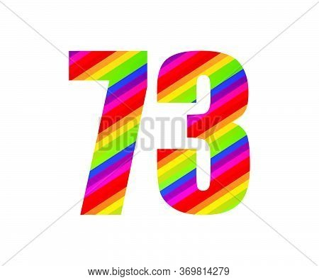 73 Number Rainbow Style Numeral Digit. Colorful Seventy Three Number Vector Illustration Design Isol