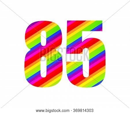 85 Number Rainbow Style Numeral Digit. Colorful Eighty Five Number Vector Illustration Design Isolat