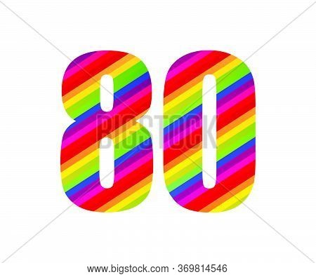80 Number Rainbow Style Numeral Digit. Colorful Eighty Number Vector Illustration Design Isolated On