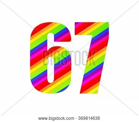 67 Number Rainbow Style Numeral Digit. Colorful Sixty Seven Number Vector Illustration Design Isolat