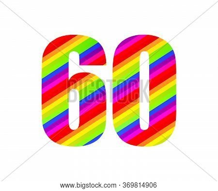 60 Number Rainbow Style Numeral Digit. Colorful Sixty Number Vector Illustration Design Isolated On