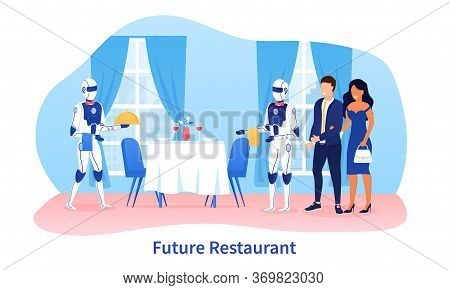Robot Waiter Concept. Robots Androids Serve A Table In A Restaurant. Cyborg Technologies In The Fiel