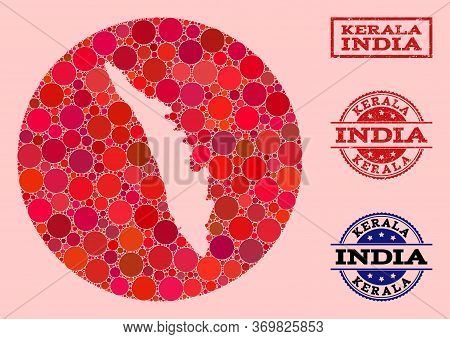 Vector Map Of Kerala State Collage Of Circle Elements And Red Rubber Seal Stamp. Stencil Round Map O