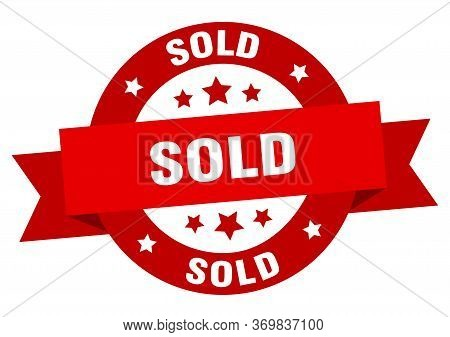 Sold Ribbon. Sold Round Red Sign. Sold