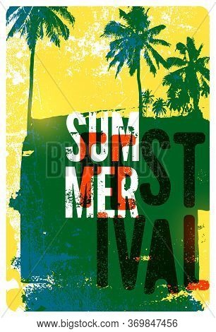 Summer Festival Typographic Grunge Vintage Poster Design. Retro Vector Illustration.