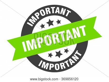 Important Sign. Important Black-green Round Ribbon Sticker