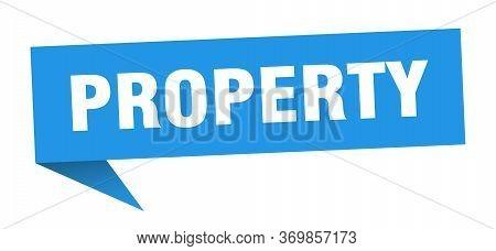 Property Speech Bubble. Property Ribbon Sign. Property Banner