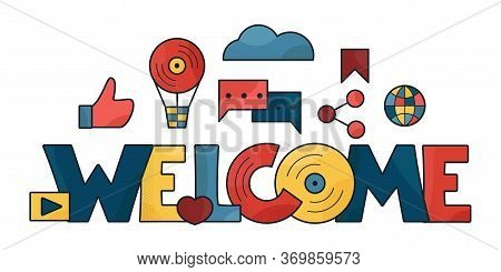 Welcome Banner. Bright Multi-colored Welcome Sign On White Background With Social Media Icons. Team