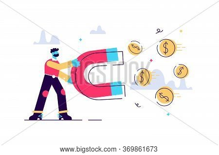 Business Man Holding A Big Magnet And Attracting Money. Investment Attraction Concept. Modern Vector