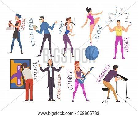 People Of Creative Professions Set, Ceramist, Actor, Vocalist, Acrobat, Juggler, Restorer, Symphony
