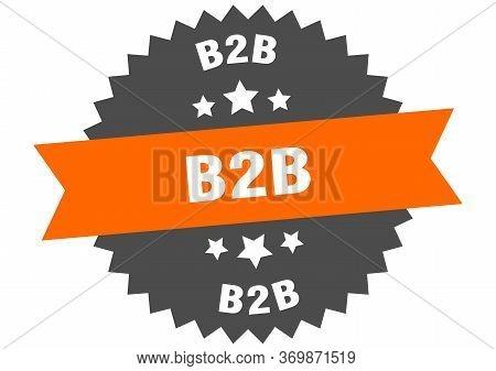 B2b Sign. B2b Circular Band Label. Round B2b Sticker