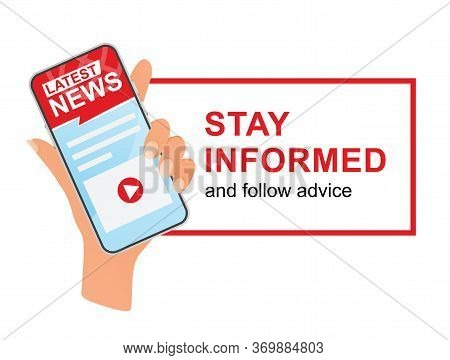 Latest News. Stay Informed And Follow Advice. Isolated On White Background.