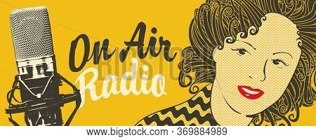 On Air Radio Broadcasting Concept. Vector Banner For Fm Radio Station With A Studio Microphone, Woma