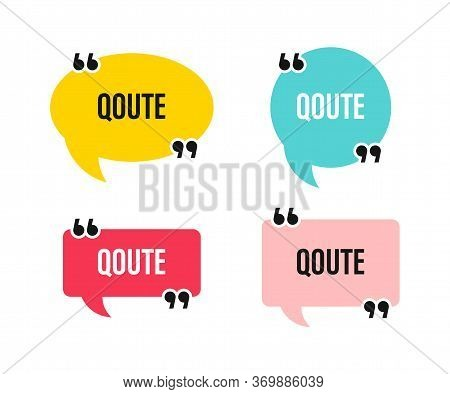 Quote Speech Bubble. Vector Isolated Colored Tags. Quote Abstract Banner Shapes. Creative Vector Ban